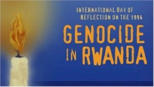 International Day of Reflection on the 1994 Genocide against the Tutsi in Rwanda
